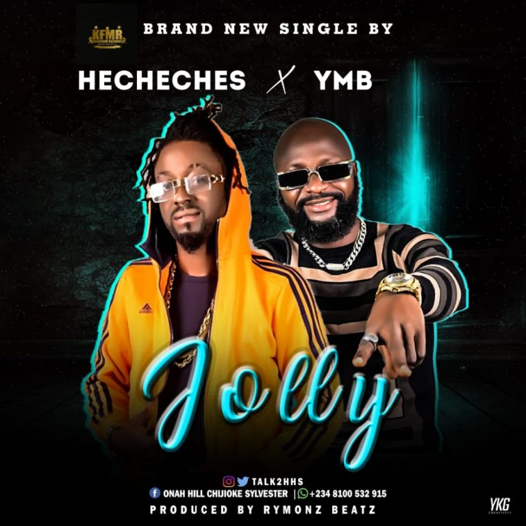 Hecheches X YMB – Jolly