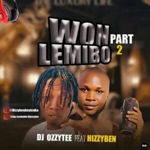 Free Beat DJ Ozzytee Ft Hizzyben Won Le Mi Bo Part 2