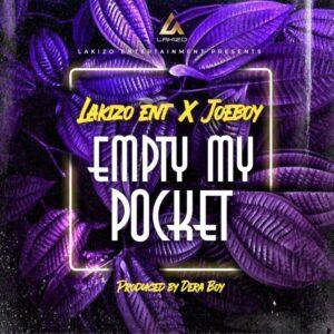 Joeboy –Empty My Pocket