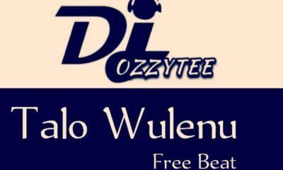 Free Beat DJ Ozzytee Talk Wulenu Beat