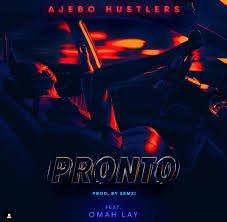 MP3: Ajebo Hustlers Ft. Omah Lay Pronto