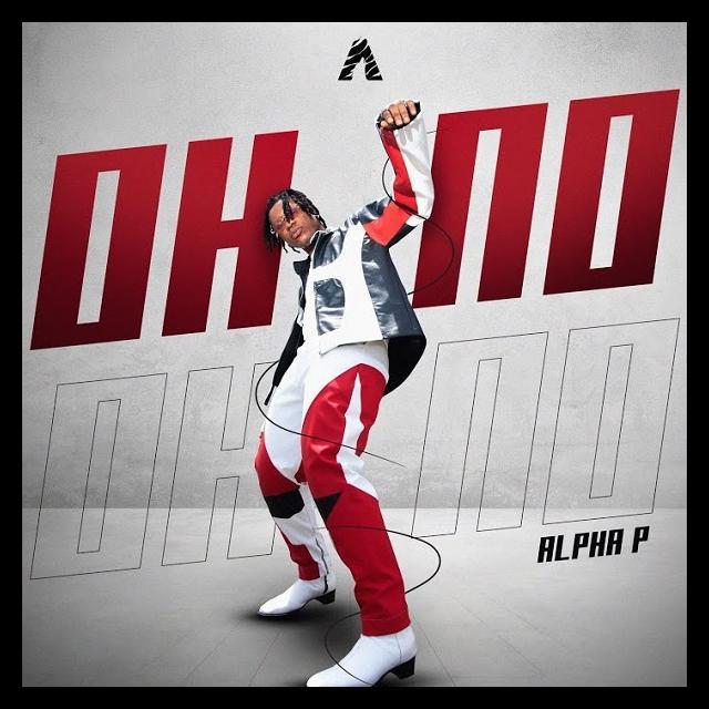 Alpha P – Oh No MP3 DOWNLOAD
