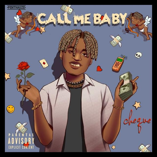 [Music] Cheque – Call Me Baby