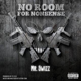 MP3: Mr Swizz – No Room For Nonsense
