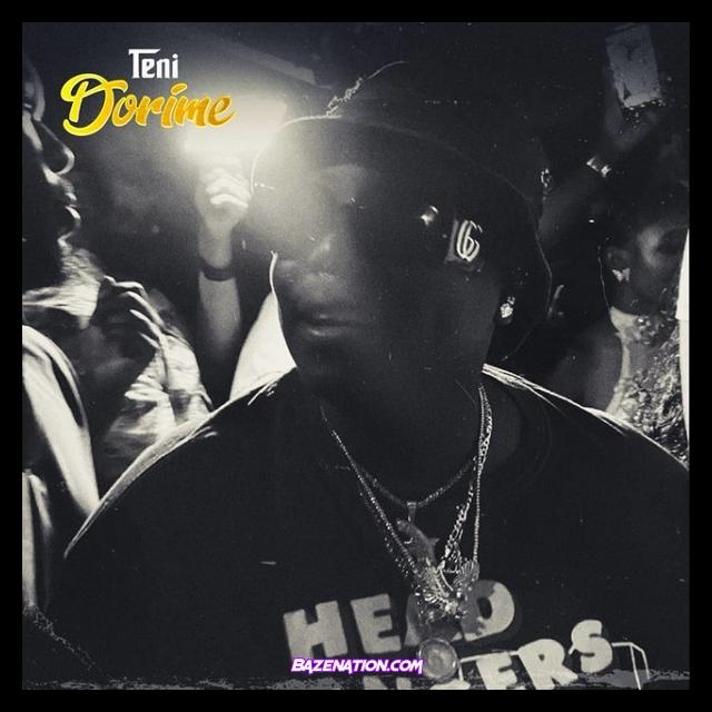 Teni – Dorime MP3 Download