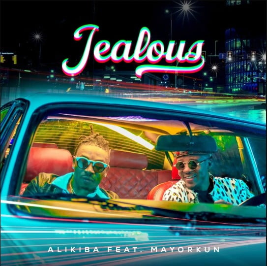 Download Mp3: Alikiba Ft. Mayorkun – Jealous