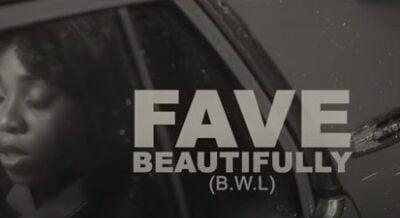 [Music] Fave – Beautifully