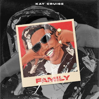 Kaycruise – Family (Prod. ROEY)