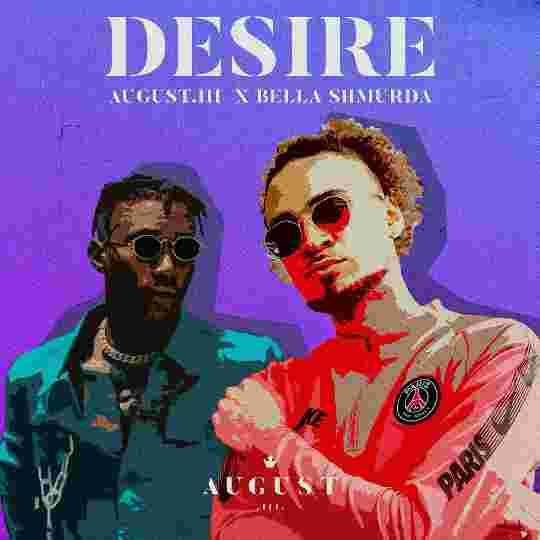 August.III Ft. Bella Shmurda – Desire