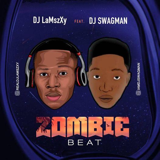 Dj LaMszXy Ft. Dj Swagman - Zombie Beat