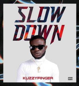 Kuzzyfinger - Slow Down