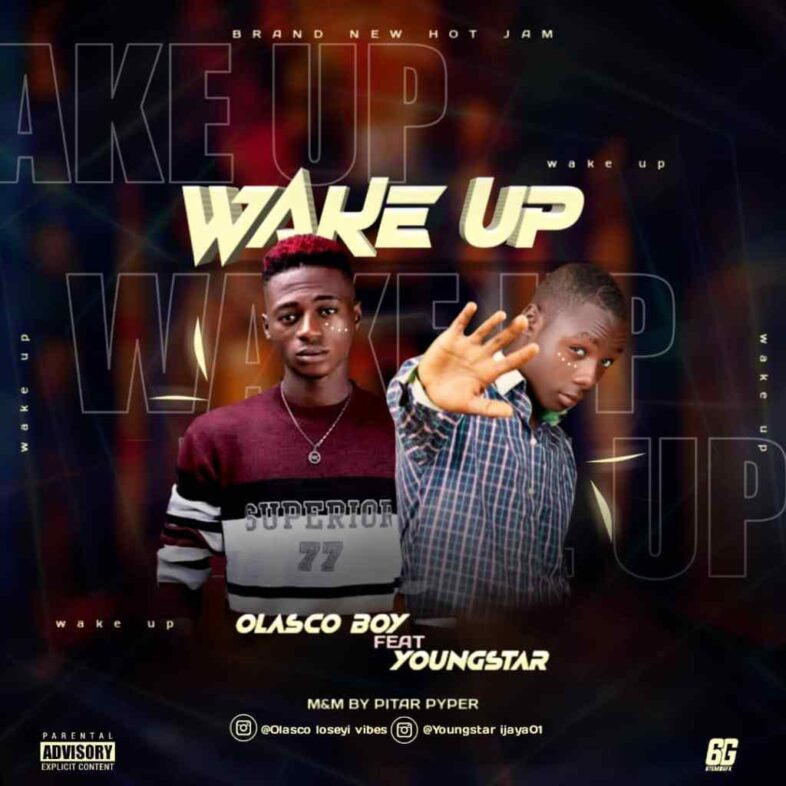 Olasco Boy Ft. Young Star
