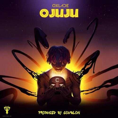 Download Mp3: Oxlade – Ojuju