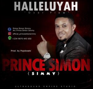 Prince Simmy – Halleluyah