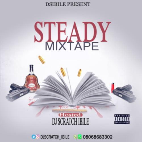 Mixtape: DJ Scratch Ibile – Steady Mix