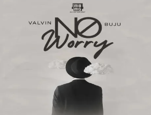 Valvin Ft. Buju - No Worry