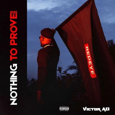 EP: Victor AD – Nothing to Prove (Full EP)