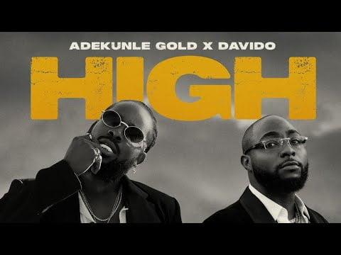 Adekunle Gold – High Ft. Davido