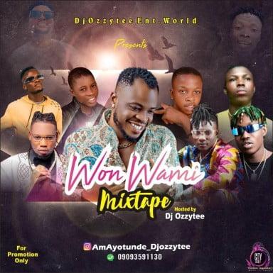 DJ Ozzytee — Won Wami Mixtape