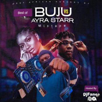DJ Fanes - Best Of Buju Vs Ayra starr