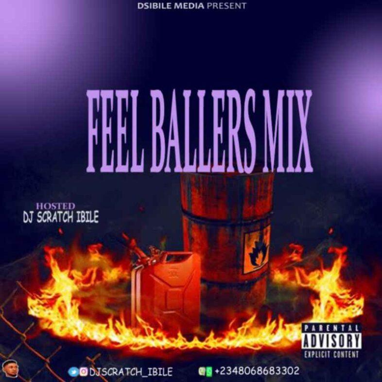 Mixtape: Dj Scratch – Feel Ballers Mix