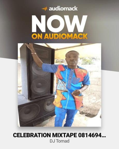 Dj Tomad – Celebration Mixtape