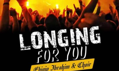 Ebiojo Ibrahim & Choir — Longing For You