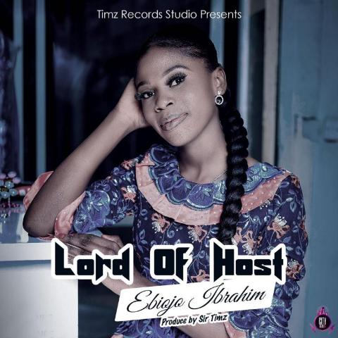 Ebiojo Ibrahim Lord Of Host Mp3 Download