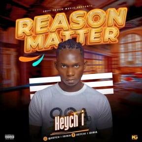 Heych i – Reason matter