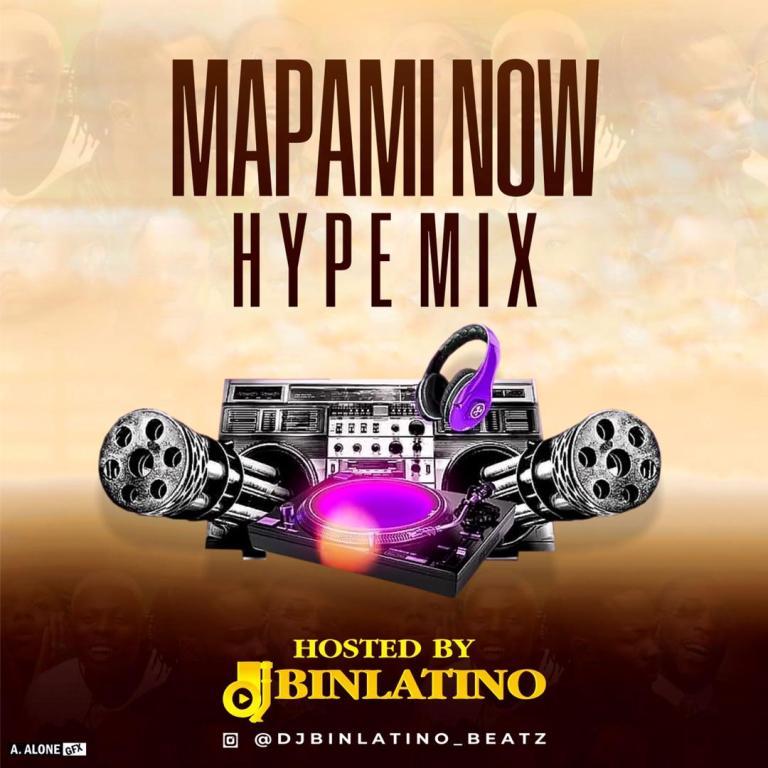 Dj Binlatino – Mapami Now Hype Mix