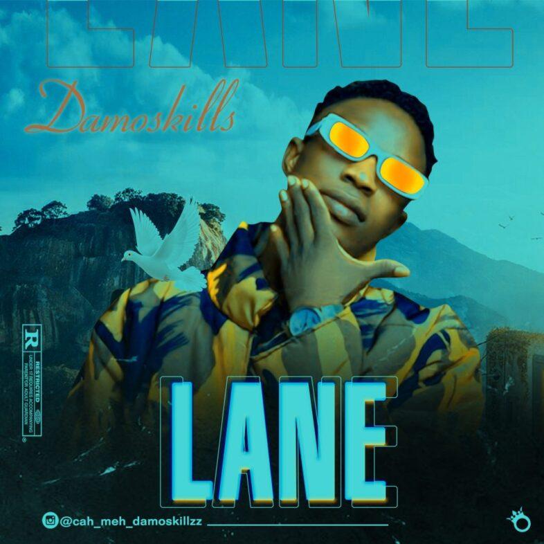 Damoskillz – Lane
