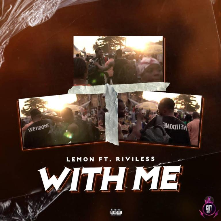 Lemon Ft. Riviless – With Me Mp3 Download
