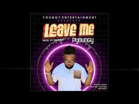 PYoungy – Leave Me
