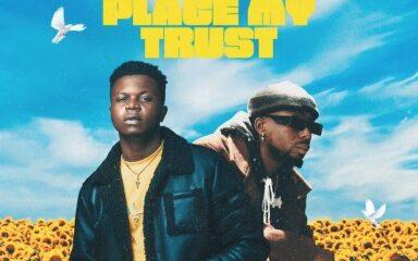 Maxx Dream - Place My Trust Ft. Erigga