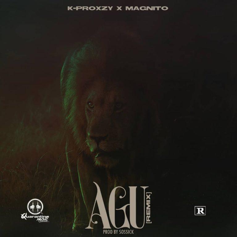K-Proxzy x Magnito – Agu (Remix)