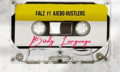 Falz – Body Language Ft Ajebo Hustlers