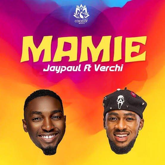 Jaypaul – Mamie Ft. Verchi Mp3 Download