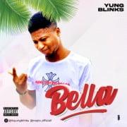 Music: Yung Blinks - Bella Mp3 Download