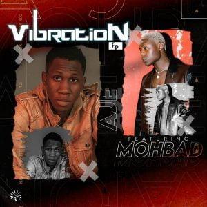 Aje ft. - MohBad Vibration EP