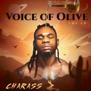 Charass – Voice Of Olive The EP