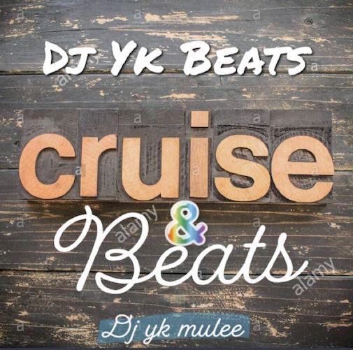 DJ YK – Cruise & Beats