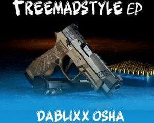 Dablixx Osha – FreeMadStyle (EP)