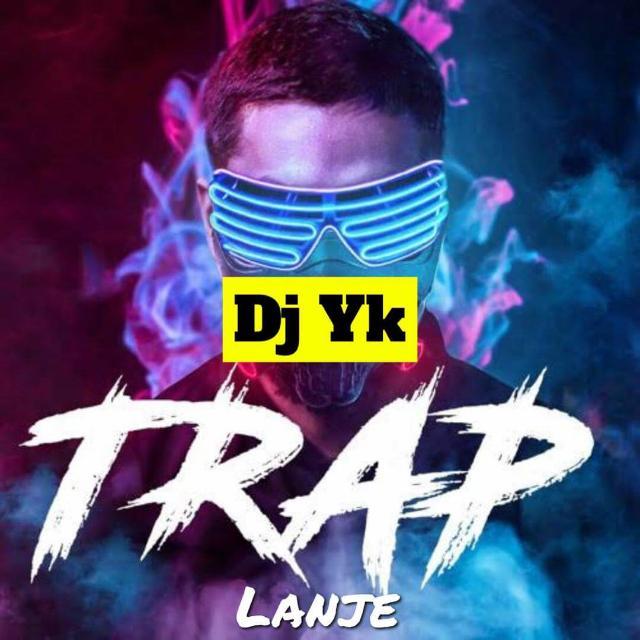 Dj Yk – Trap Lanje Beat