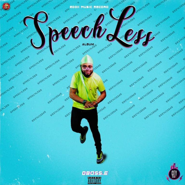 Dboss E — Speechless (Complete Album)