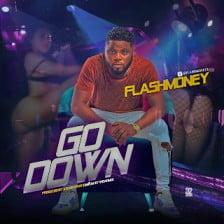 Flashmoney - Go Down