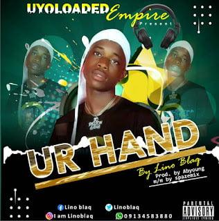 Linoblaq – Ur Hand