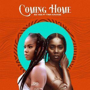 MzVee ft. Tiwa Savage – Coming Home