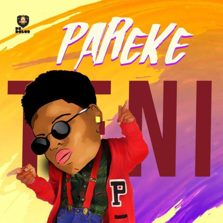 Teni - Pareke  (Prod By Shizzi)